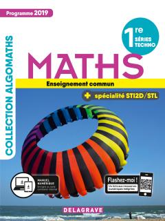 Mathématiques 1re Tronc commun, spécialité STI2D/STL (2019) - Manuel élève