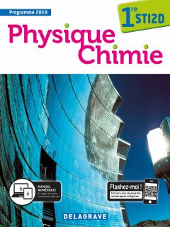 Physique Chimie 1re STI2D (2019) - Manuel élève