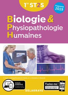 Biologie et Physiopathologie Humaines 1re ST2S (2019) - Manuel élève