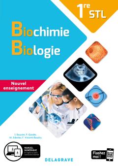 Biochimie, Biologie 1re STL (2020) - Manuel élève