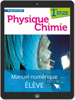 Physique - Chimie 1re STI2D (2019) - Manuel numérique élève