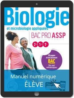 Biologie et microbiologie appliquées 2de, 1re, Tle Bac Pro ASSP (2019) - Pochette - Manuel numérique élève