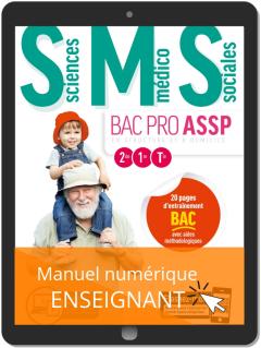 Sciences Médico-Sociales (SMS) 2de, 1re, Tle Bac Pro ASSP (2019) - Manuel numérique enseignant