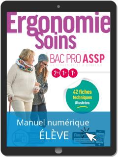 Ergonomie, Soins 2de, 1re, Tle Bac Pro ASSP (2019) - Pochette - Manuel numérique élève