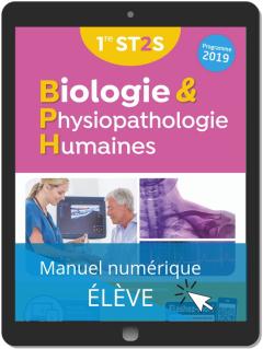 Biologie et Physiopathologie Humaines 1re ST2S (2019) - Manuel numérique élève