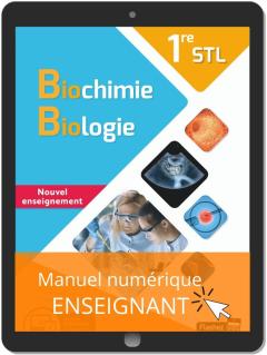 Biochimie, Biologie 1re STL (2020) - Manuel - Manuel numérique enseignant