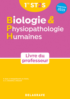 Biologie et physiopathologie humaines 1re ST2S (2019) - Livre du professeur