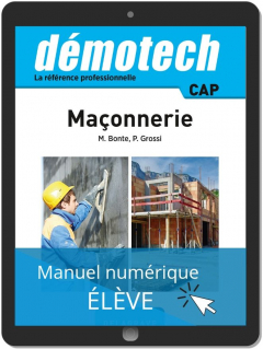 Démotech Maçonnerie CAP (2019) - Manuel numérique élève