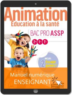 Animation, Éducation à la santé 2de, 1re, Tle Bac Pro ASSP (2020) - Pochette - Manuel numérique enseignant