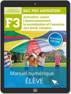 Fonction 3 Animation visant l'épanouissement, la socialisation et l'exercice des droits citoyens 2de, 1re, Tle Bac Pro Animation (2020) - Pochette - Manuel numérique élève