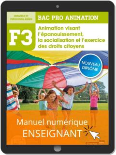 Fonction 3 Animation visant l'épanouissement, la socialisation et l'exercice des droits citoyens 2de, 1re, Tle Bac Pro Animation (2020) - Pochette - Manuel numérique enseignant