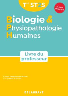 Biologie et physiopathologie humaines Tle ST2S (2020) - Manuel - Livre du professeur