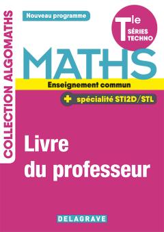 Mathématiques Tle Tronc commun STI2D/STL (2020) - Livre du professeur manuel