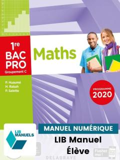 Mathématiques - Groupement C - 1re Bac Pro (2020) - Manuel numérique élève
