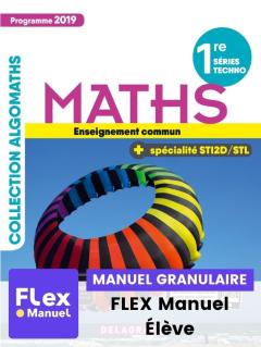 Mathématiques 1re Tronc commun, spécialité STI2D/STL (Ed. num. 2021) - FLEX manuel numérique granulaire élève