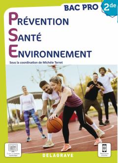 Prévention Santé Environnement (PSE) 2de Bac Pro (2021) - Manuel élève