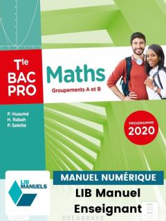 Maths - Groupements A et B - Tle Bac Pro (2021) - Pochette - Manuel numérique enseignant
