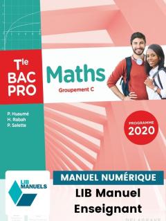 Maths - Groupement C - Tle Bac Pro (2021) - Pochette - Manuel numérique enseignant