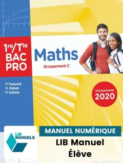 Maths - Groupement C - 1re, Tle Bac Pro (2021) - Pochette - Manuel numérique élève
