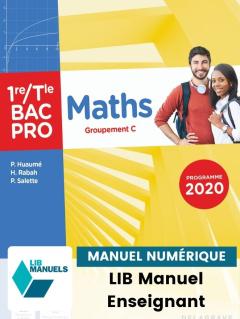 Maths - Groupement C - 1re, Tle Bac Pro (2021) - Pochette - Manuel numérique enseignant