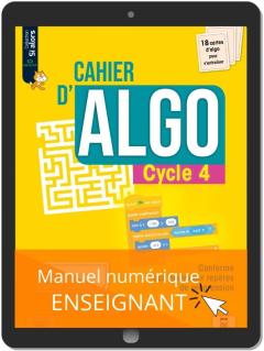 Cahier d'algo Cycle 4 (2021) - Manuel numérique enseignant
