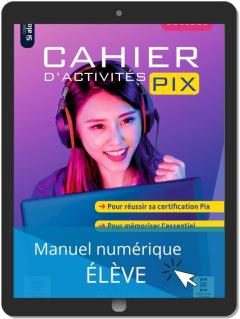 Cahier d'activités Pix Collège (2021) - Manuel numérique élève
