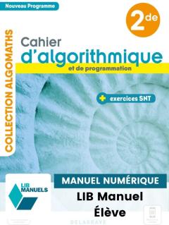 Cahier d'algorithmique et de programmation avec exercices Sciences numériques et Technologie (SNT) 2de (2021) - Manuel numérique élève
