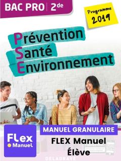Prévention Santé Environnement (PSE) 2de Bac Pro (Ed. num. 2021) - FLEX manuel numérique granulaire élève