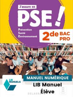 Prévention Santé Environnement (PSE) 2de Bac Pro (2021) - Pochette - Manuel numérique élève