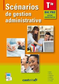 Scénarios de gestion administrative Tle Bac Pro GA (2014) - Pochette élève