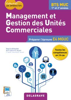 Management et gestion des unités commerciales BTS MUC Les Interactifs (2015) - Pochette élève