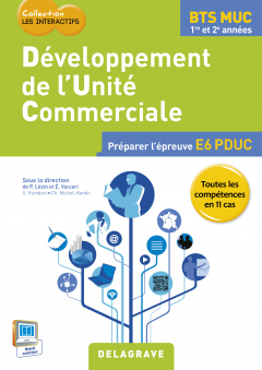 Développement de l'unité commerciale BTS MUC Les Interactifs (2015) - Pochette élève