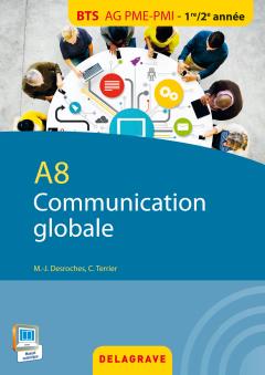 A8 - Communication globale - BTS AG PME-PMI (2015) - Pochette élève