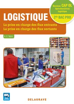 Logistique CAP Opérateur(trice) Logistique et 2de Bac Pro Logistique (2016) - Pochette élève