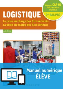 Logistique CAP, 2de Bac Pro (2016) - Manuel numérique élève
