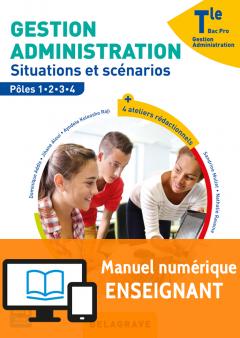 Gestion Administration Tle Bac Pro GA (2017) - Manuel numérique enseignant