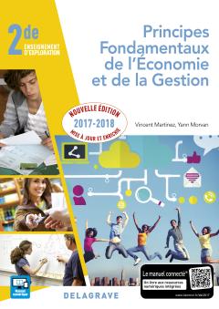 Principes fondamentaux de l'économie et de la gestion (PFEG) 2de (2017) - Pochette élève