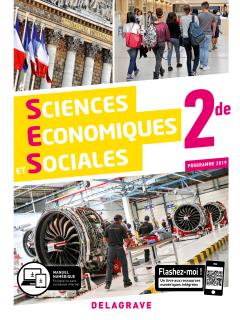 Sciences Économiques et Sociales (SES) 2de (2019) - Manuel élève