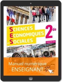 Sciences Économiques et Sociales 2de (2019) - Manuel numérique enseignant