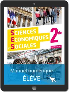 Sciences Économiques et Sociales (SES) 2de (2019) - Manuel - Manuel numérique élève