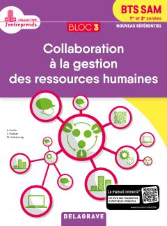 Bloc 3 - Collaboration à la gestion des ressources humaines 1re et 2e années BTS SAM (2018) - Pochette élève