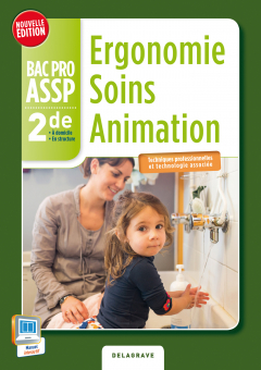 Ergonomie Soins Animation 2de Bac Pro ASSP (2014) - Pochette élève