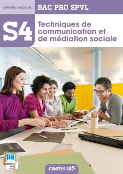 S4 - Techniques de communication et de médiation sociale 2de, 1re, Tle Bac Pro SPVL (2014) - Pochette élève