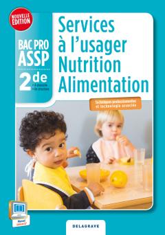 Services à l'usager Nutrition Alimentation 2de Bac Pro ASSP (2014) - Pochette élève