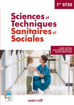 Sciences et Techniques Sanitaires et Sociales - 1re ST2S (2014) - Pochette élève