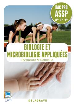 Biologie et microbiologie appliquées 2de, 1re, Tle Bac Pro ASSP (2015) - Pochette élève
