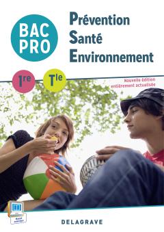 Prévention Santé Environnement (PSE) 1re, Tle Bac Pro (2015) - Pochette élève