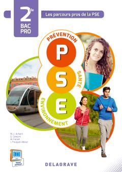Prévention Santé Environnement 2de Bac Pro (2015) - Pochette élève