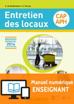 Entretien des locaux CAP APH (2015) - Manuel numérique enseignant