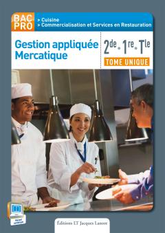 Gestion appliquée Mercatique 2de, 1re, Tle Bac Pro Cuisine et CRS (2015) - Pochette élève